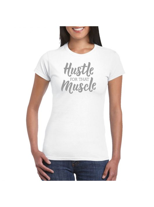 Ladies T-shirt Hustle - White